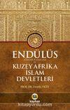 Endülüs  (Gırnata Sultanlığı) ve Kuzey Afrika İslam Devletleri