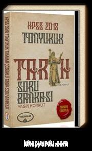 2018 KPSS Tonyukuk Tarih Soru Bankası