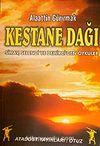 Kestane Dağı & Simav,Selendi ve Demirci'den Öyküler
