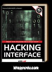 Hacking Interface & Bilişimin Yeraltı Dünyasından