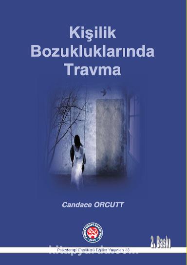 Kişilik Bozukluklarında Travma - Candace Orcutt pdf epub