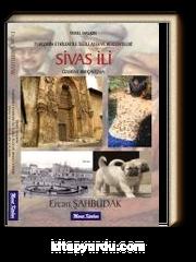 Sivas İli Üzerine Bir Çalışma & Turizmin Etkileri İle İlgili Algı ve Beklentileri