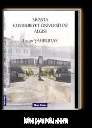 Sivas'ta Cumhuriyet Üniversitesi Algısı