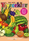 Yiyecekler / İngilizce  Öğreten Boyama Kitabı