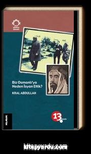 Biz Osmanlı'ya Neden İsyan Ettik? / Arap Gözüyle Osmanlı