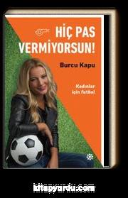 Hiç Pas Vermiyorsun! & Kadınlar İçin Futbol