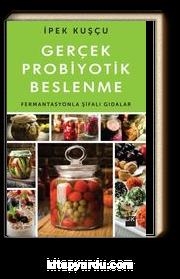 Gerçek Probiyotik Beslenme