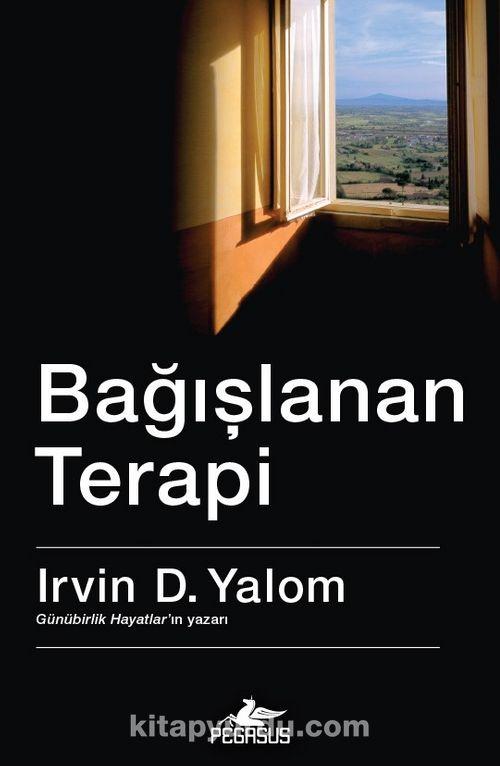 Bağışlanan Terapi - Irvin D. Yalom | kitapyurdu.com