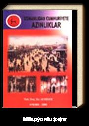 Osmanlıdan Cumhuriyete Azınlıklar (6-E-4)