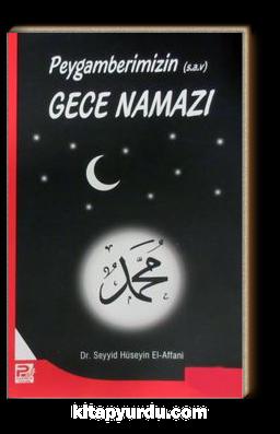Peygamberimizin Gece Namazı