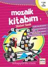 Mozaik Kitabım 1 Sticker Book