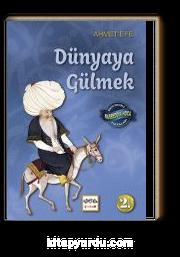 Dünyaya Gülmek / Minyatürlerle Nasreddin Hoca Fıkraları