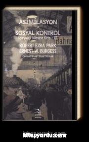 Asimilasyon ve Sosyal Kontrol & Sosyoloji Bilimine Giriş 2