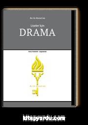 Liseler İçin Drama Konu Anlatımlı - Uygulamalı