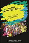 Ali Baba And The Forty Thieves (İngilizce Türkçe Karşılıklı Hikayeler)