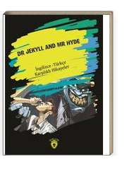 Dr. Jekyll And Mr Hyde (İngilizce - Türkçe Karşılıklı Hikayeler)
