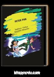 Peter Pan (İngilizce -Türkçe Karşılıklı Hikayeler)