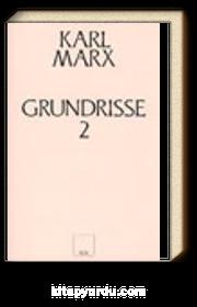 Grundrisse 2 (Ekonomi Politiğin Eleştirisinin Temelleri)