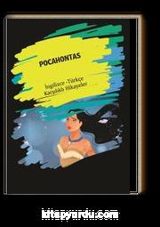 Pocahontas (İngilizce - Türkçe Karşılıklı Hikayeler)