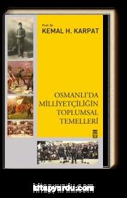 Osmanlıda Milliyetçiliğin Toplumsal Temelleri