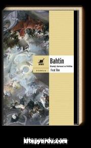 Bahtin & Diyaloji, Karnaval ve Politika