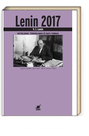 Lenin 2017 & Hatırlamak, Tekrarlamak ve Kafa Yormak
