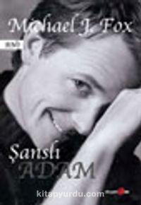 Şanslı Adam - Michael J. Fox pdf epub