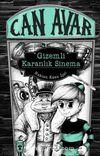 Can Avar / Gizemli Karanlık Sinema