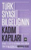 Türk Siyasi Bilgeliğinin Kadim Kapıları