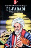Doğu İslam Felsefesinin Babası El-Farabi