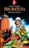 İslam'ın Gezgini İbn Batuta