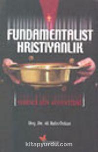 Fundamentalist Hristiyanlık - Ali Rafet Özkan pdf epub