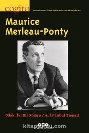 Cogito 88 Üç Aylık Düşünce Dergisi 2017 / Maurice Merleau-Ponty