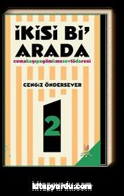 İkisi Bi Arada & Cuma'yı Gömme Töreni - Kapalı Sevda