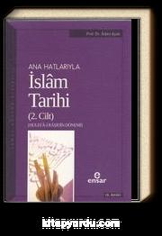 Anahatlarıyla İslam Tarihi 2