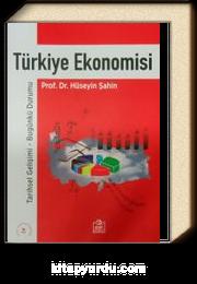 Türkiye Ekonomisi / Prof.Dr. Hüseyin Şahin