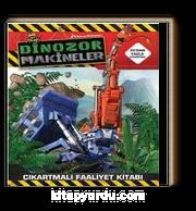Dinazor Makineler / Çıkartmalı Faaliyet  Kitabı
