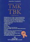 Karşılaştırmalı-Kavram Endeksli TMK TBK İlgili Mevzuat
