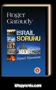 İsrail Sorunu & Siyasi Siyonizm