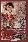 Anadoluda Hristiyanlığın Erken Dönemleri