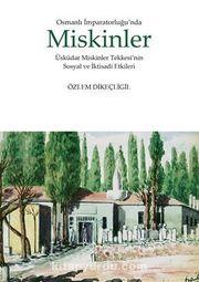 Osmanlı İmparatorluğunda Miskinler