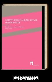 Sofistlerin Çalışma Kitabı: Dissoi Logoi