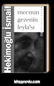 Mecnun Gezenin Leyla'sı