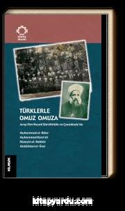 Türklerle Omuz Omuza & Arap İlim Heyeti Darülhilafe ve Çanakkale'de