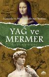 Yağ ve Mermer & Leonardo ve Michelangelo'nun Romanı