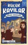 Küçük Kayılar / Bizans Zindanında