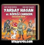 Yarbay Hasan ve Köpeği Canberk / Bağlılığın Önemi