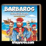 Barbaros Hayrettin Paşa / Kardeşliğin Önemi