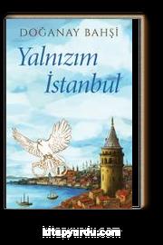 Yalnızım İstanbul