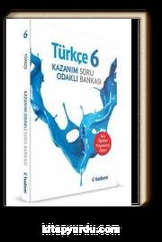 6. Sınıf Türkçe Kazanım Odaklı Soru Bankası